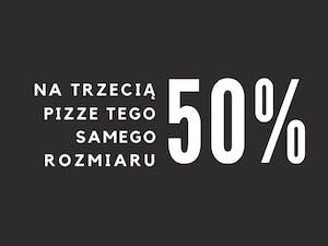 Rabat 50% na trzecią pizzę tego samego rozmiaru