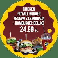 Chicken Royal Burger zestaw z Lemoniadą i Hamburger DeLuxe za 24,99 zł