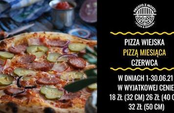 Pizza miesiąca czerwca - pizza wiejska