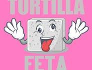 TORTILLA + FETA