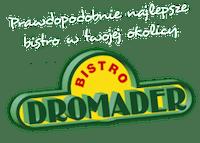 Bistro Dromader - Przeźmierowo - Pizza, Kebab, Makarony, Pierogi, Sałatki, Zupy, Kuchnia tradycyjna i polska, Obiady - Przeźmierowo